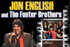 JON ENGLISH & THE FOSTER BROTHERS (two sets) 