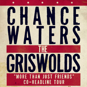 CHANCE WATERS and THE GRISWOLDS
